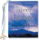 Silver Linings: A Ray of Hope & Promise (Mini Book, Scripture) (Charming Petites)