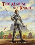 Making of a Knight How Sir James Earned His Armor