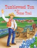 Tumbleweed Tom on the Texas Trail