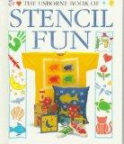 The Usborne Book of Stencil Fun (How to Make Series)