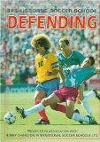 Defending (Soccer School Series)