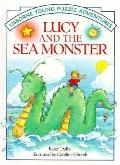 Lucy & the Sea Monster to the Rescue