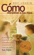 Como Disciplinar a Tus Hijos/Spanking, Why, When, How