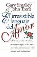 Irresistible Lenguaje Del Amor