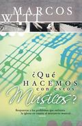 Que Hacemos Con Estos Musicos/What Shall We Do With These Musicians