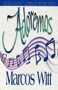 Adoremos/Let's Praise