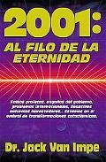 2001, 'Al Filo De LA Eternidad 2001, On the Edge of Eternity