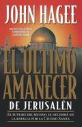 El Ultimo Amanecer De Jerusalen