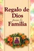 Regalo De Dios Para LA Familia