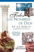 Todos Los Nombres De Dios :En LA Biblia / All The Names Of God En LA Biblia