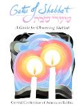 Gates of Shabbat A Guide for Observing Shabbat