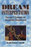 Dream Interpretation from Classical Jewish Sources
