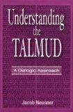 Understanding the Talmud: A Dialogic Approach