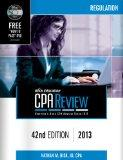 Bisk CPA Review: Regulation, 42nd Edition, 2013 (Comprehensive CPA Exam Review Regulation) (...