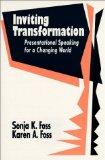 Inviting Transformation: Presentational Speaking for a Changing World
