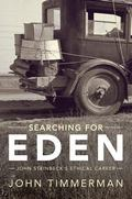 Searching for Eden : John Steinbeck's Ethical Career