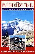 Pacific Crest Trail A Hiker's Companion
