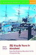 25 Bicycle Tours in Maryland From the Allegheny Mountains to the Chesapeake Bay