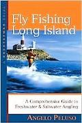 Fly Fishing Long Island A Comprehensive Guide to Freshwater & Saltwater Angling