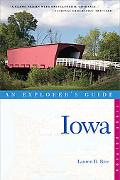 Iowa: An Explorer's Guide