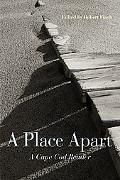 A Place Apart: A Cape Cod Reader