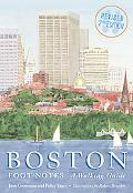 Boston Foot Notes (Revised) (Boston Foot Notes: A Walking Guide)