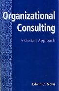 Organizational Consulting A Gestalt Approach