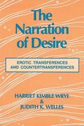 Narration of Desire Erotic Transferences and Countransferences