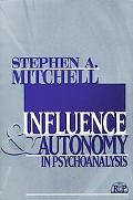 Influence and Autonomy in Psychoanalysis