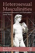Heterosexual Masculinities: Contemporary Perspectives from Psychoanalytic Gender Theory