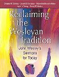 Reclaiming Our Weslyan Tradition