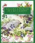 Pleasures and Problems of a Rock Garden