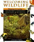 Welcoming Wildlife Creating Backyard and Balcony Habitats for Wildlife