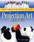 Projection Art for Kids Murals and Painting Projects for Kids of All Ages