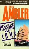 Passage of Arms - Eric Ambler - Mass Market Paperback - REPRINT