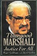 Thurgood Marshall Justice for All