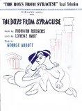 Boys from Syracuse: Vocal Selection