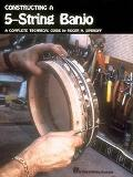 Constructing a 5-String Banjo A Complete Technical Guide