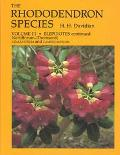 Rhododendron Species Elepidotes Continued, Neriiflorum-Thomsonii, Azaleastrum and Camtschaticum