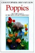 Poppies A Guide to the Poppy Family in the Wild and in Cultivation