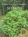 Plants That Merit Attention Shrubs
