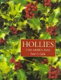 Hollies The Genus Ilex