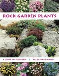 Rock Garden Plants A Color Encyclopedia