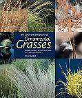 Color Encyclopedia of Ornamental Grasses Sedges, Rushes, Restios, Cat-Tails, and Selected Ba...