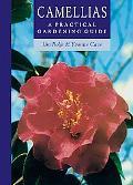 Camellias A Practical Gardening Guide