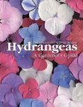 Hydrangeas A Gardener's Guide