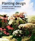 Planting Design Gardens In Time And Space