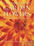 Christopher Lloyd's Garden Flowers Perennials, Bulbs, Grasses, Ferns