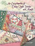Encyclopedia of Crazy Quilt Stitches and Motifs
