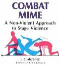 Combat Mime A Non-Violent Approach to Stage Violence